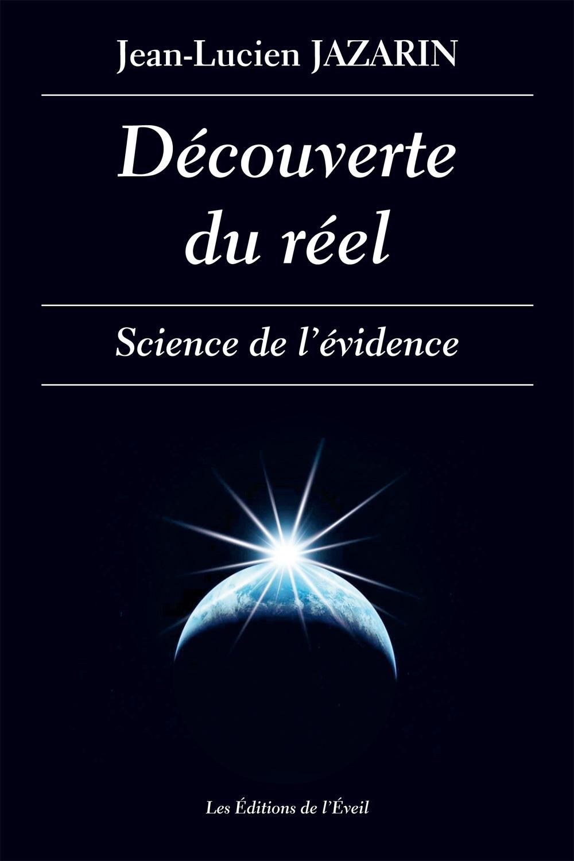 LA DÉCOUVERTE DU RÉEL