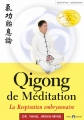 QIGONG DE MÉDITATION (Respiration embryonnaire)